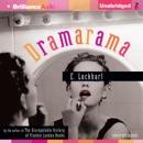 Dramarama (Unabridged) MP3 Audiobook