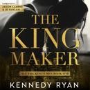 The Kingmaker: All the King's Men Duet, Book 1 (Unabridged) MP3 Audiobook