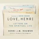 Love, Henri: Letters on the Spiritual Life MP3 Audiobook