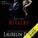 Slay: Rivalry: Slay Quartet, Book 1 (Unabridged) MP3 Audiobook