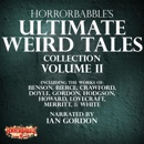 HorrorBabble's Ultimate Weird Tales Collection, Volume II (Unabridged) MP3 Audiobook