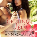 Getting Lei'd: The Escape Series, Book 1 (Unabridged) MP3 Audiobook