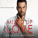 Mixed Up Love MP3 Audiobook