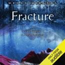 Fracture (Unabridged) MP3 Audiobook