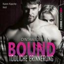 Bound - Tödliche Erinnerung - LOST 1 (Ungekürzt) MP3 Audiobook
