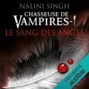 Le sang des anges: Chasseuse de vampires 1 MP3 Audiobook