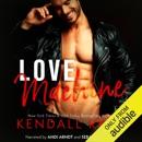 Love Machine (Unabridged) MP3 Audiobook
