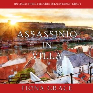 Assassinio in villa: Un giallo intimo e leggero di Lacey Doyle 1 E-Book Download