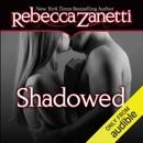 Shadowed (Unabridged) MP3 Audiobook