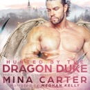 Hunted by the Dragon Duke MP3 Audiobook