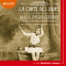 Miss Peregrine 4 - La Carte des jours MP3 Audiobook