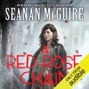 A Red-Rose Chain: October Daye, Book 9 (Unabridged) MP3 Audiobook