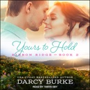 Yours to Hold: Ribbon Ridge - Book 2 MP3 Audiobook