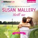 Thrill Me: A Fool's Gold Romance, Book 18 (Unabridged) MP3 Audiobook