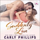 Suddenly Love: Carly Classics, Book 4 (Unabridged) MP3 Audiobook