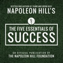 The Five Essentials of Success: An Official Publication of the Napoleon Hill Foundation mp3 descargar