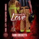 Rescued by Love MP3 Audiobook