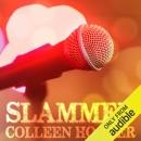Slammed (Unabridged) MP3 Audiobook