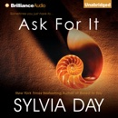 Ask for It (Unabridged) MP3 Audiobook