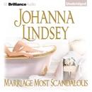Marriage Most Scandalous (Unabridged) MP3 Audiobook
