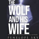 The Wolf and His Wife: Wolf Series, Book 2 (Unabridged) mp3 descargar