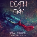 Death of Day: A Girl of Glass Story MP3 Audiobook