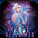 Hope Reclaimed: A Spellbound Shifters Romance (Unabridged) MP3 Audiobook
