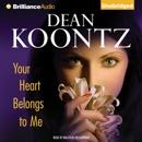 Your Heart Belongs to Me (Unabridged) MP3 Audiobook