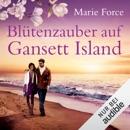 Blütenzauber auf Gansett Island: Die McCarthys 19 MP3 Audiobook