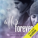 After Forever: The Ever Trilogy, Book 2 (Unabridged) MP3 Audiobook