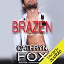 Brazen (Unabridged) MP3 Audiobook