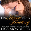 Download His Heart for the Trusting: a contemporary western romance MP3