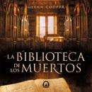 La biblioteca de los muertos (La biblioteca de los muertos 1) mp3 descargar