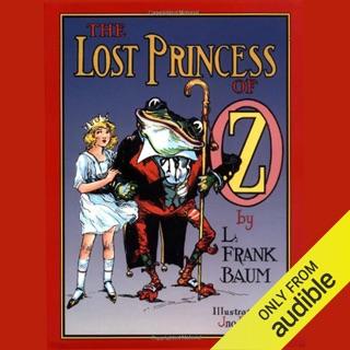 The Lost Princess of Oz (Unabridged) E-Book Download