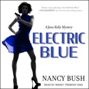 Electric Blue: A Jane Kelly Mystery MP3 Audiobook
