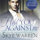 Hold You Against Me MP3 Audiobook