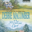 311 Pelican Court: Cedar Cove, Book 3 (Unabridged) MP3 Audiobook