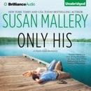 Only His: A Fool's Gold Romance, Book 6 (Unabridged) MP3 Audiobook