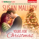 Yours for Christmas: A Fool's Gold Romance, Book 15.5 (Unabridged) MP3 Audiobook