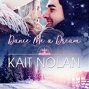 Dance Me A Dream: A Small Town Southern Romance MP3 Audiobook