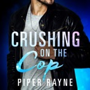 Crushing on the Cop MP3 Audiobook