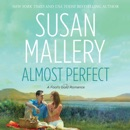 Almost Perfect: A Fool's Gold Romance, Book 2 (Unabridged) MP3 Audiobook