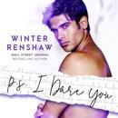 P.S. I Dare You: PS Series, Book 3 (Unabridged) MP3 Audiobook