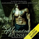 Abandoned and Unseen (Unabridged) MP3 Audiobook