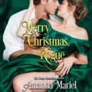 Merry Christmas, Rogue (Unabridged) MP3 Audiobook
