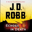 Echoes in Death (Unabridged) MP3 Audiobook