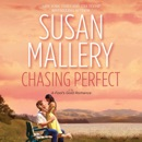 Chasing Perfect: A Fool's Gold Romance, Book 1 (Unabridged) MP3 Audiobook