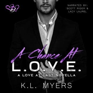A Chance at L.O.V.E.: Love at Last Series, Book 1 (Unabridged) E-Book Download