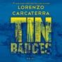 Tin Badges: A Novel (Unabridged)