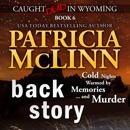 Back Story: Caught Dead in Wyoming, Book 6 (Unabridged) MP3 Audiobook